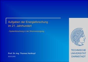 Aufgaben der Energieforschung im 21. Jahrhundert Prof. Dr ...