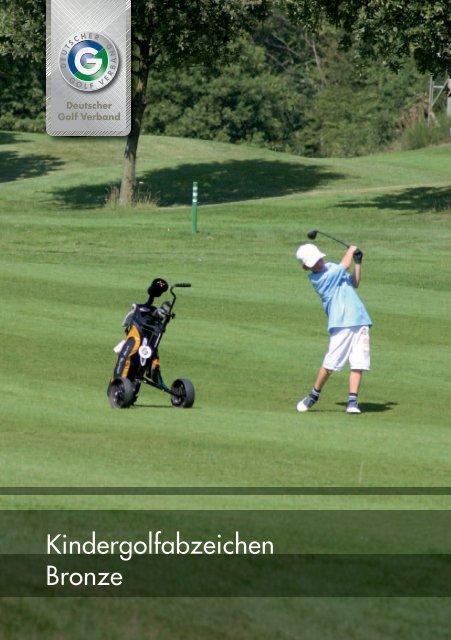 Kindergolfabzeichen Bronze - Golfclub Wasserburg Anholt