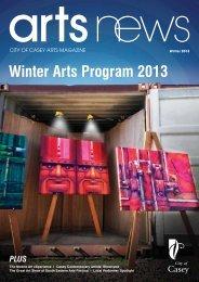 Winter Arts Program 2013 - Casey Cultural Precinct