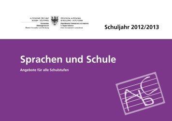 Sprachen und Schule - 2012/13 - Kindergarten und Schule in Südtirol