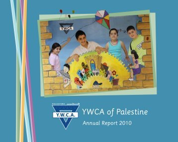 Annual Report 2010 - YWCA of Palestine