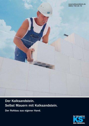 Der Kalksandstein. Selbst Mauern mit Kalksandstein. - Unika