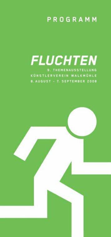 Download Programm FLUCHTEN - künstlerverein walkmühle ...