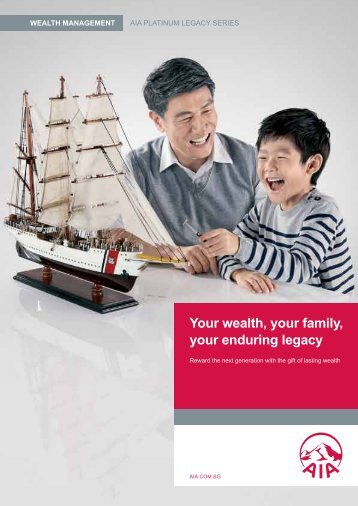 Your wealth, your family, your enduring legacy - AIA Singapore