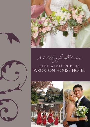 wedding brochure - Best Western Wroxton House Hotel