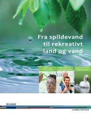 Fra spildevand til rekreativt land og vand - Aalborg Forsyning