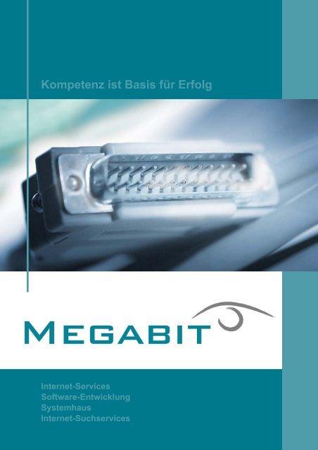 Kompetenz ist Basis für Erfolg - Megabit Informationstechnik GmbH