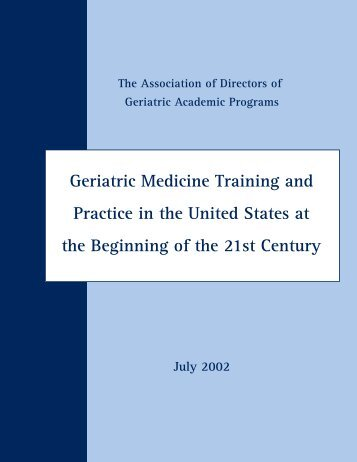 Geriatric Medicine Training and Practice in the United States at the ...