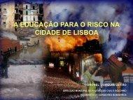 A EDUCAÇÃO PARA O RISCO NA CIDADE DE LISBOA