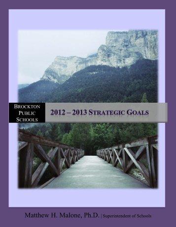 2012-2013 BPS Strategic Goals - Brockton Public Schools