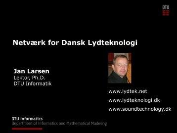 Dansk Lydteknologi, Jan Larsen