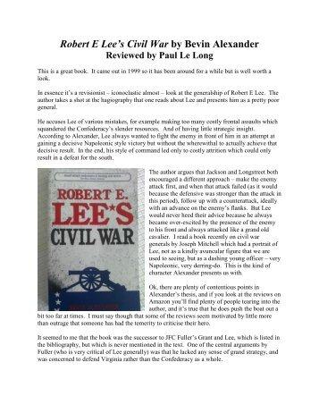 Robert E Lee's Civil War by Bevin Alexander - Lone Warrior Blog