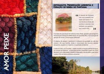 O projeto da associação de mulheres Amor-Peixe, apoiado pelo ...