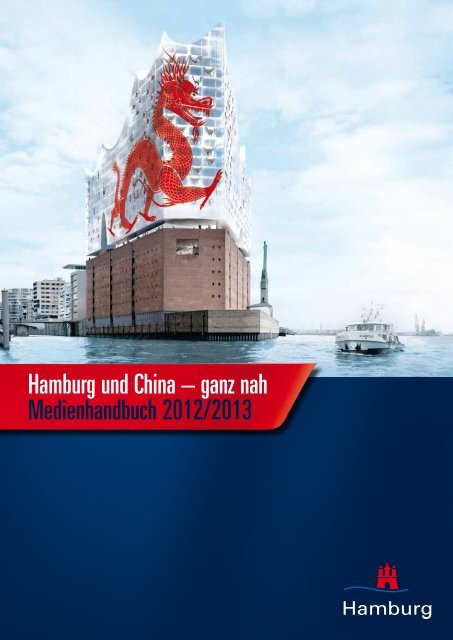Hamburg und China – ganz nah ... - Hamburg Summit