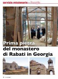 Prima pietra del monastero di Rabati in Georgia - Stimmatini