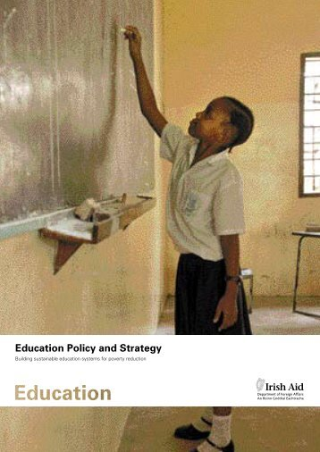 Education Policy and Strategy - Irish Aid