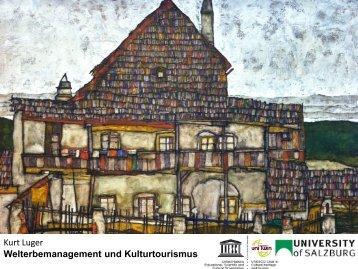 Kurt Luger Welterbemanagement und Kulturtourismus