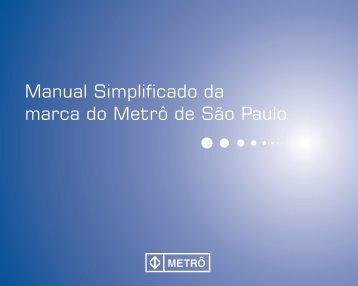 Manual simplificado da marca do Metrô de São Paulo - PDF