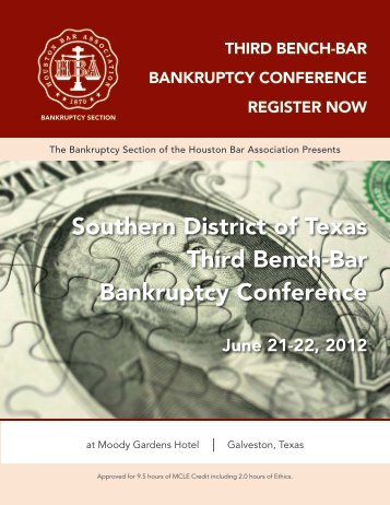 Third Bench-Bar Bankruptcy Conference - Southern District of Texas