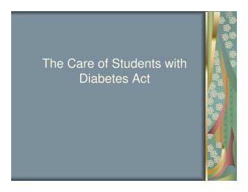 The Care of Students with Diabetes Act - ROE #13