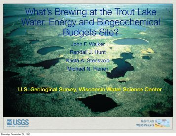 trout lake webb project - Center for Limnology