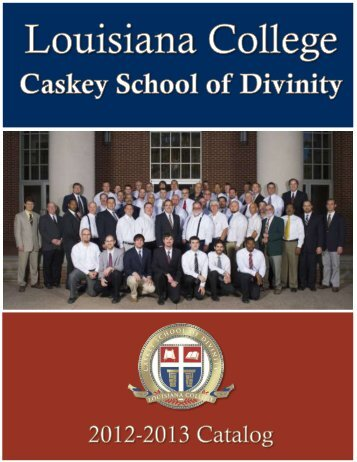 2012-2013 Catalog - Caskey School of Divinity - Louisiana College