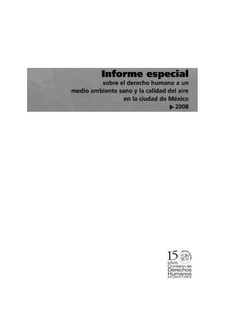 Informe Especial Sobre El Derecho Humano A Un Medio Ambiente
