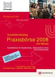 Praxisbörse 2008 - UniTransfer - Universität Bremen