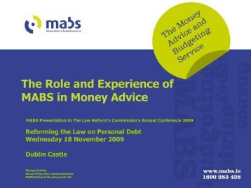 The Role and Experience of MABS in Money Advice - Law Reform ...