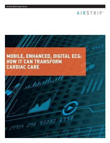 Mobile, enhanced, digital ecg: how it can ... - HIMSS Analytics