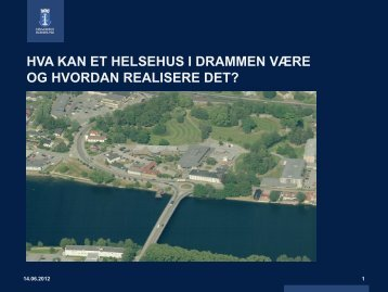 Ulike modeller for helsehus - Drammen kommune