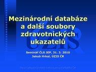 Mezinárodní databáze a další soubory zdravotnických ... - ÚZIS ČR