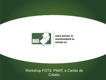 Workshop FGTS, PMAT, e Cartão de Crédito - Abde