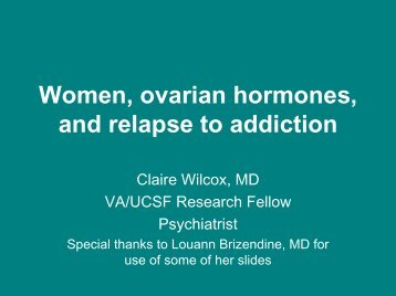 Women, ovarian hormones, and relapse to addiction. - CASAT