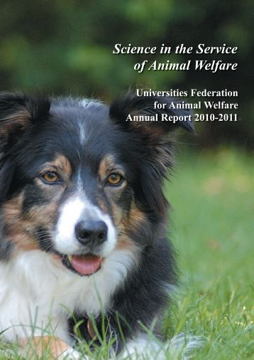 2010-2011 Annual Report - Universities Federation for Animal Welfare