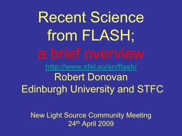 Recent Science from Flash - New Light Source Project