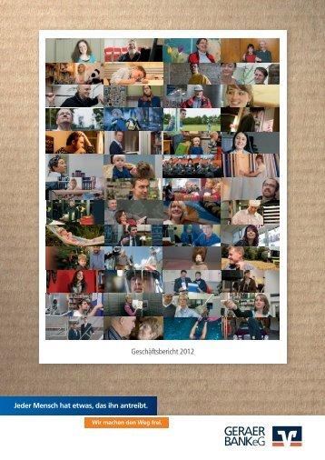 Geschäftsbericht 2012 (PDF-Datei 2,9 MB) - GERAER BANK eG