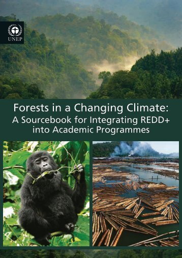 index.php?option=com_pub&task=download&file=-Forests in a Changing Climate: A Sourcebook for Integrating REDD into Academic Programmes-2014PDF - final