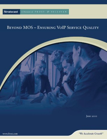 Beyond MOS - Ensuring VoIP Service Quality - Talk telecom