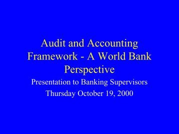 The Accounting and Auditing Framework - World Bank