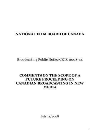 NATIONAL FILM BOARD OF CANADA Broadcasting Public Notice ...