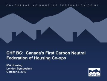 """CHF BC: Canada""""s First Carbon Neutral Federation ... - ICA Housing"""