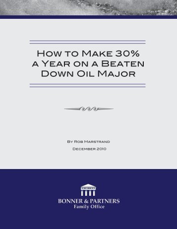 How to Make 30% a Year on a Beaten Down Oil Major