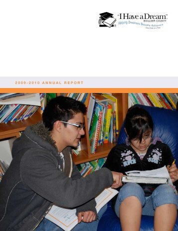 "2009-10 Annual Report - ""I Have a Dream"" Foundation of Boulder ..."