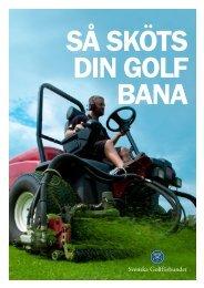 Så sköts din golfbana - Golf.se
