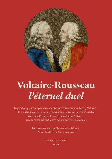 Voltaire-Rousseau l'éternel duel