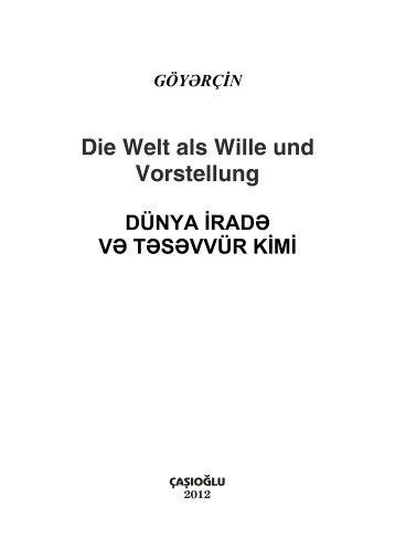 Dünya iradə və təsəvvür kimi.
