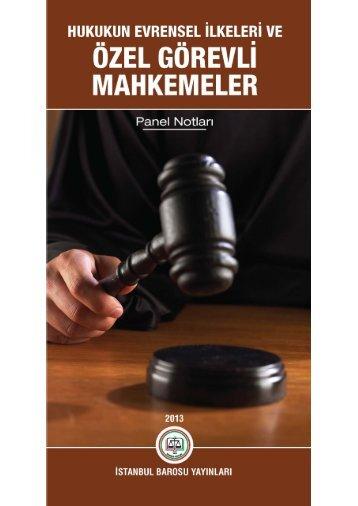 Hukukun Evrensel İlkeleri ve Özel Görevli ... - İstanbul Barosu