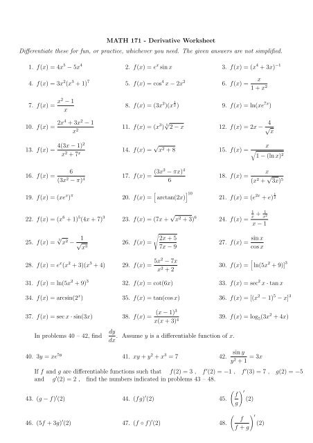 MATH 171 - Derivative Worksheet Differentiate these for fun