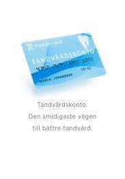 Informationsbroshyr Praktikertjänsts tandvårdskonto.